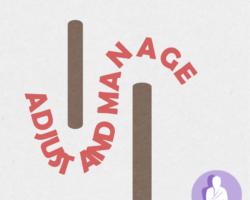 Adjust and manage
