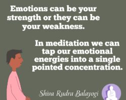 Emotions can be your strength or your weakness